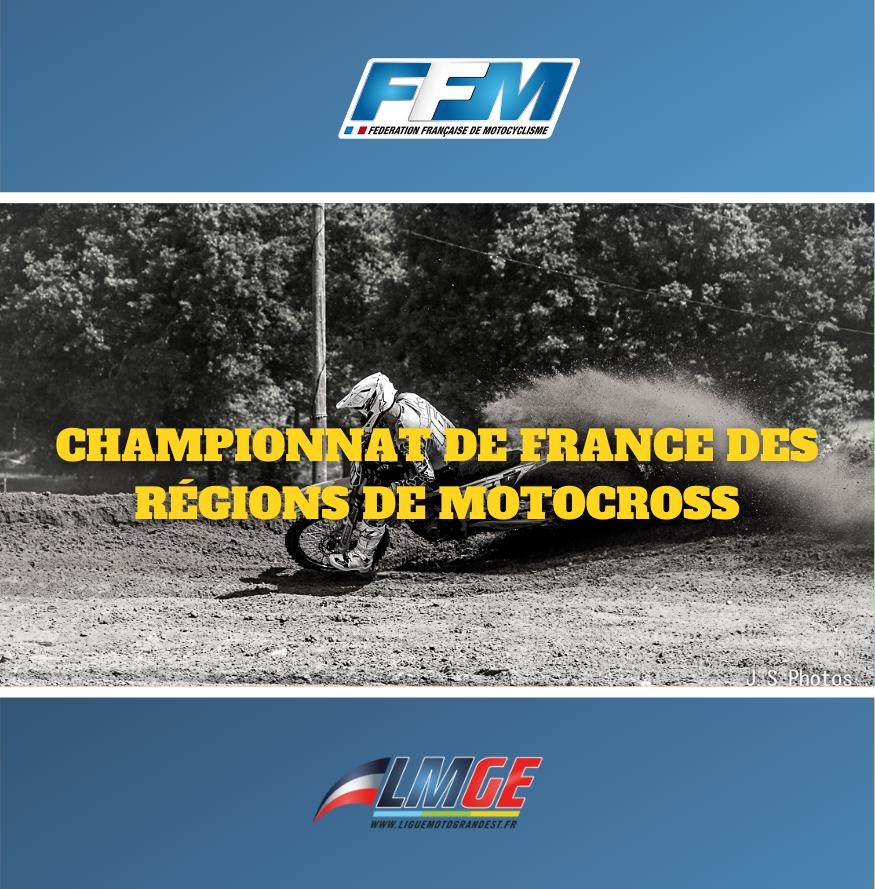 MOTOCROSS – COMPOSITION ÉQUIPE POUR LE CHAMPIONNAT DE FRANCE DES RÉGIONS