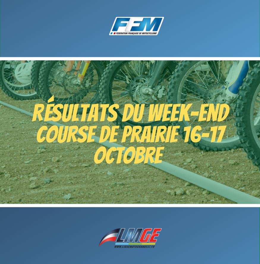COURSE DE PRAIRIE – RÉSULTATS DU WEEK-END DU 16 ET 17 OCTOBRE 2021